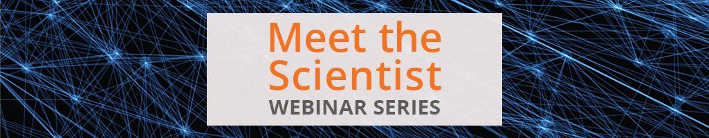 Meet the Scientist - January 2021