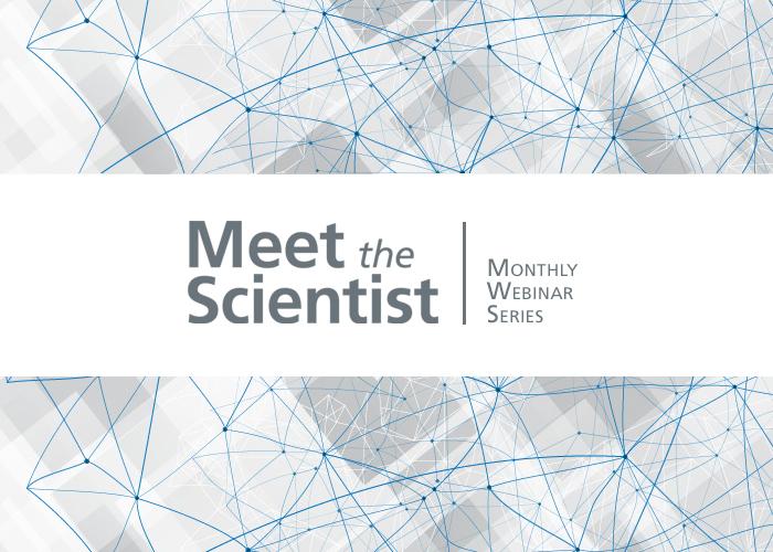 Meet the Scientist Webinars
